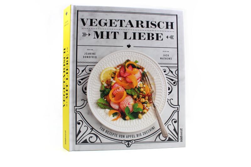 veg 4 - Vegetarisch mit Liebe Kochbuch